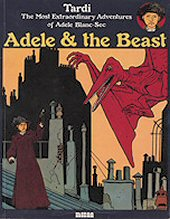 cover: Adele Blanc-Sec - Adele and the Beast