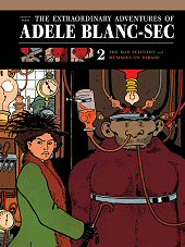 cover: The Extraordinary Adventures of Adèle Blanc-Sec Vol. 2: The Mad Scientist and Mummies on Parade