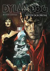 cover: Dylan Dog: Mater Dolorosa