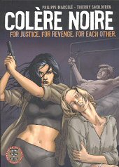 cover: Colère Noire: For Justice. For Revenge. For Each Other.