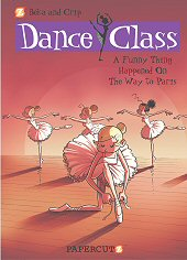 cover: Dance Class - A Funny Thing Happened on the Way to Paris