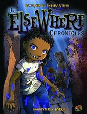 cover: The Elsewhere Chronicles - The Parting