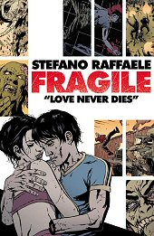 cover: Fragile - Love Never Dies