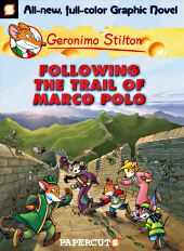 cover: Geronimo Stilton - Following The Trail of Marco Polo