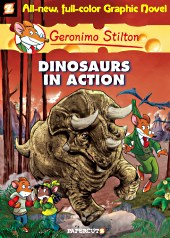 cover: Geronimo Stilton - Dinosaurs in Action