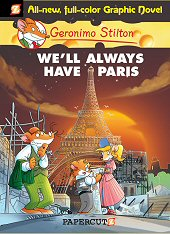 cover: Geronimo Stilton - We'll Always Have Paris
