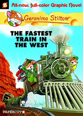 cover: Geronimo Stilton - The Fastest Train in the West