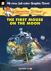 cover: Geronimo Stilton - The First Mouse on the Moon