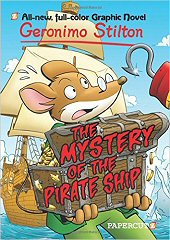 cover: Geronimo Stilton - The Mystery of the Pirate Ship