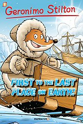 cover: Geronimo Stilton - First to the Last Place on Earth