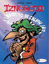 cover: Iznogoud - I want to be Caliph instead of the Caliph