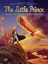 cover: The Little Prince - The Planet of the Firebird