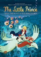 cover: The Little Prince - The Planet of the Night Globes