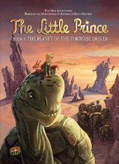 cover: The Little Prince - The Planet of the Tortoise Driver