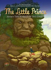 cover: The Little Prince - The Planet of the Giant