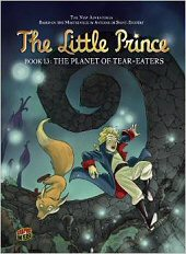 cover: The Little Prince - The Planet of Tear-Eaters