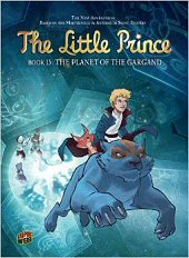 cover: The Little Prince - The Planet of the Gargand