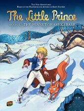 cover: The Little Prince - The Planet of Ashkabaar