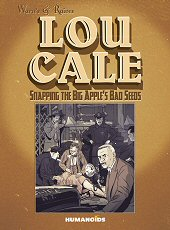cover: Lou Cale- Snapping The Big Apple's Bad Seeds