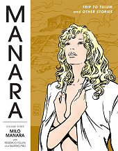 cover: The Manara Library Volume Three: Trip to Tulum and Other Stories