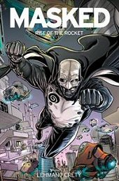 cover: Masked: Rise of the Rocket