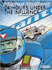 cover: Michel Vaillant - 24 Hours Under the Influence