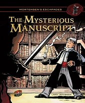 cover: Mortensen's Escapades - The Mysterious Manuscript