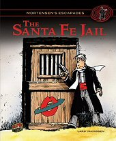 cover: Mortensen's Escapades - The Santa Fe Jail