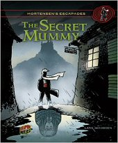 cover: Mortensen's Escapades - The Secret Mummy