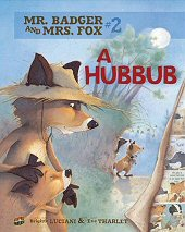 cover: Mr. Badger and Mrs. Fox - A Hubbub