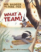 cover: Mr. Badger and Mrs. Fox - What a Team!