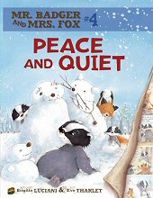 cover: Mr. Badger and Mrs. Fox - Peace and Quiet