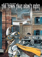 cover: The Town That Didn't Exist by Enki Bilal