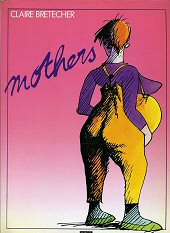 cover: Mothers by Claire Bretecher