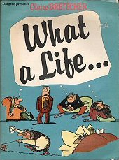 cover: What a Life by Claire Bretecher