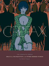 cover: The Complete Crepax: Dracula, Frankenstein, And Other Horror Stories