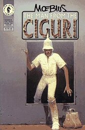 cover: The Man from the Ciguri by Jean 'Moebius' Giraud