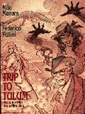 cover: Trip to Tulum by Milo Manara and Federico Fellini