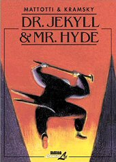 cover: Dr. Jekyll & Mr. Hyde by Mattotti