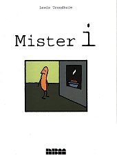 cover: Mister I by Lewis Trondheim