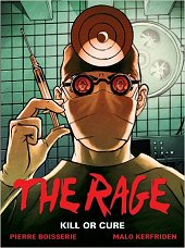 cover: The Rage - Kill or Cure
