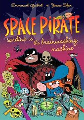 cover: Space Pirate: Sardine vs. the Brainwashing Machine