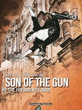 cover: Son of the Gun #2: The President's Dogs