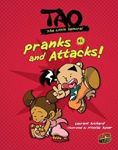 cover: Tao, the Little Samurai - Pranks and Attacks!