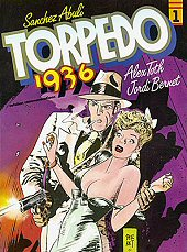 cover: Torpedo 1936 #1 by Abuli and Bernet