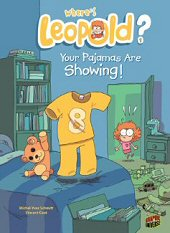 cover: Where's Leopold? - Your Pajamas Are Showing!