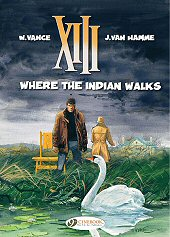cover: XIII - Where the Indian Walks