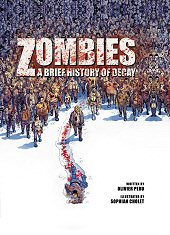 cover: Zombies: A Brief History Of Decay